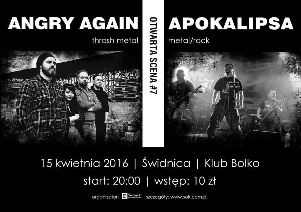 Otwarta Scena 7 plakat (Angry Again, Apokalipsa)