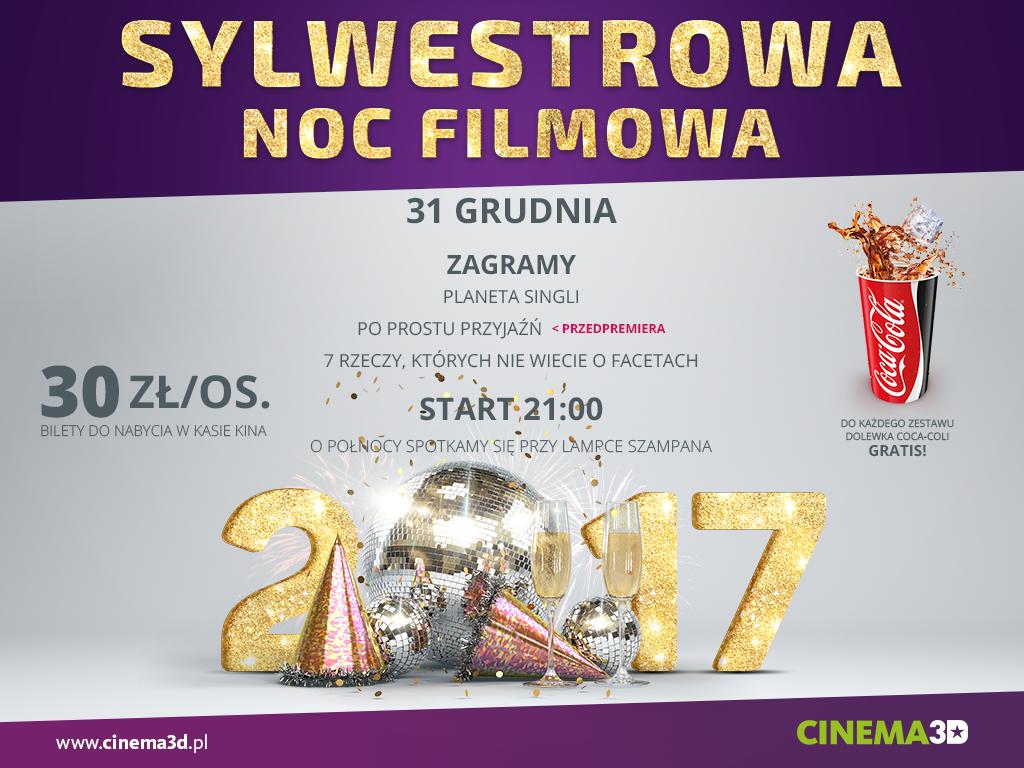 Sylwestrowa Noc Filmowa w Cinema3D