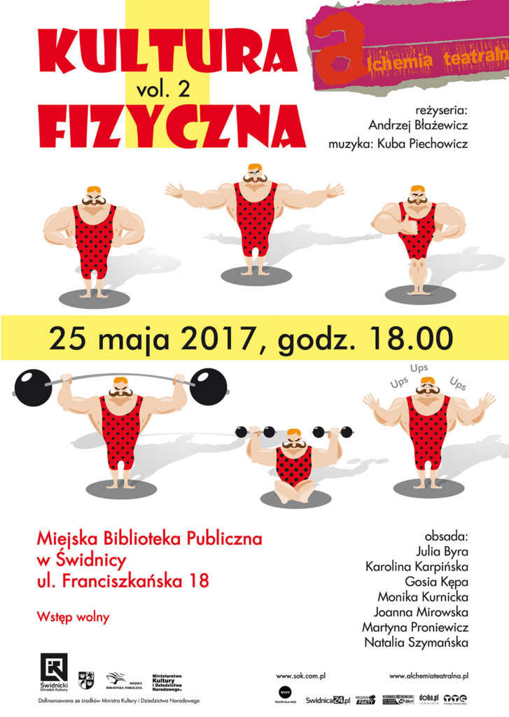 """Alchemia teatralna: """"Kultura Fizyczna"""""""