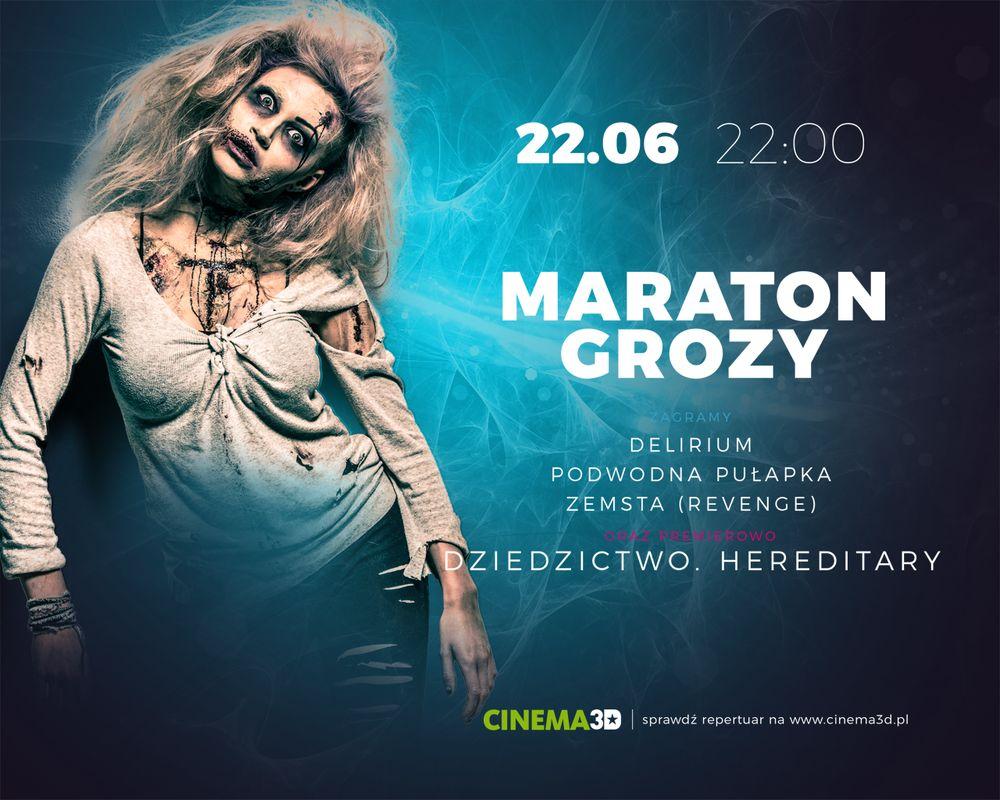 Maraton grozy w Cinema3D (WYGRAJ BILETY)