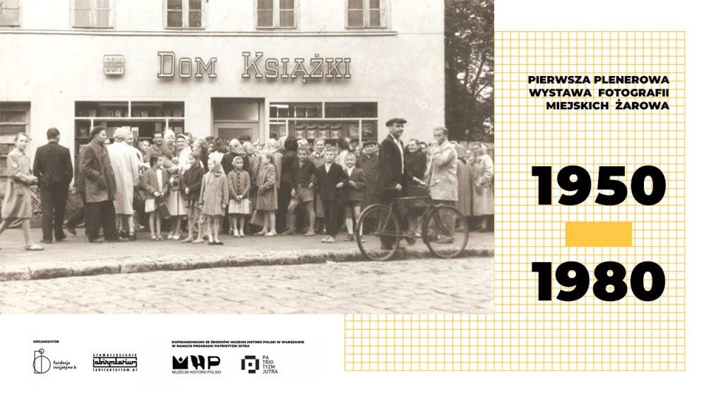 Plenerowa wystawa fotografii miejskich Żarowa